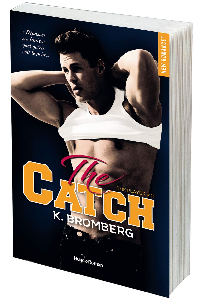 The Player - Tome 2 : The Catch de K. Bromberg 61ale711