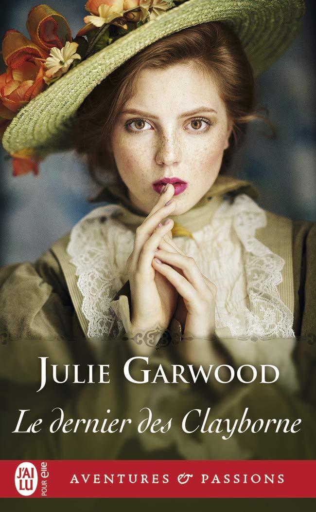 clayborne - Les Clayborne - Tome 3 : Le dernier des Clayborne de Julie Garwood 61dvs-10