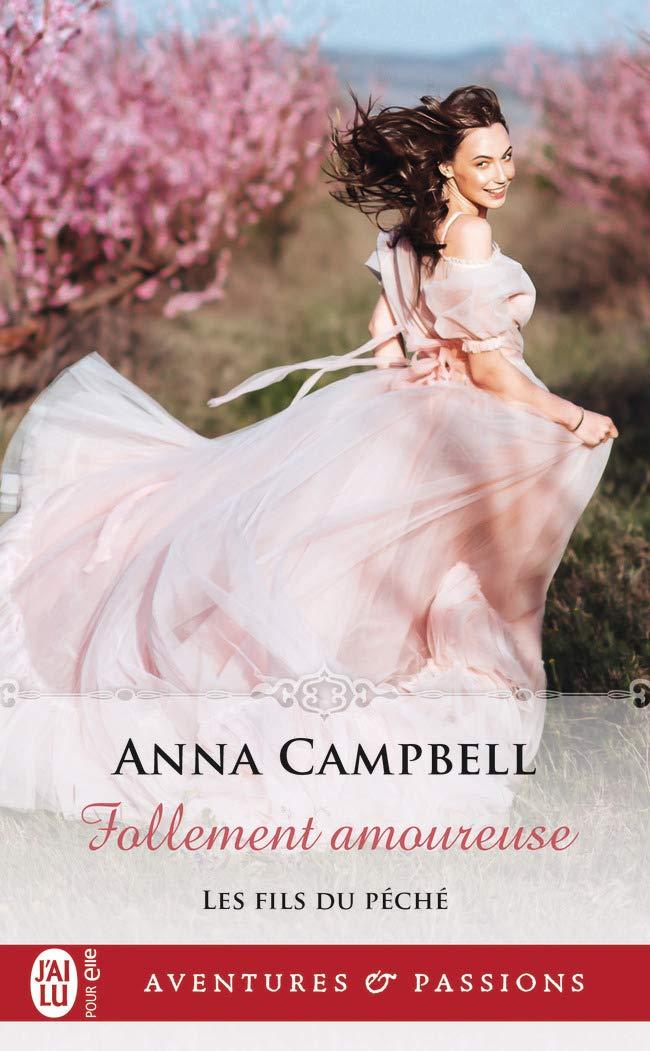Les fils du péché - Tome 3 : Follement amoureuse de Anna Campbell 61e8lr11