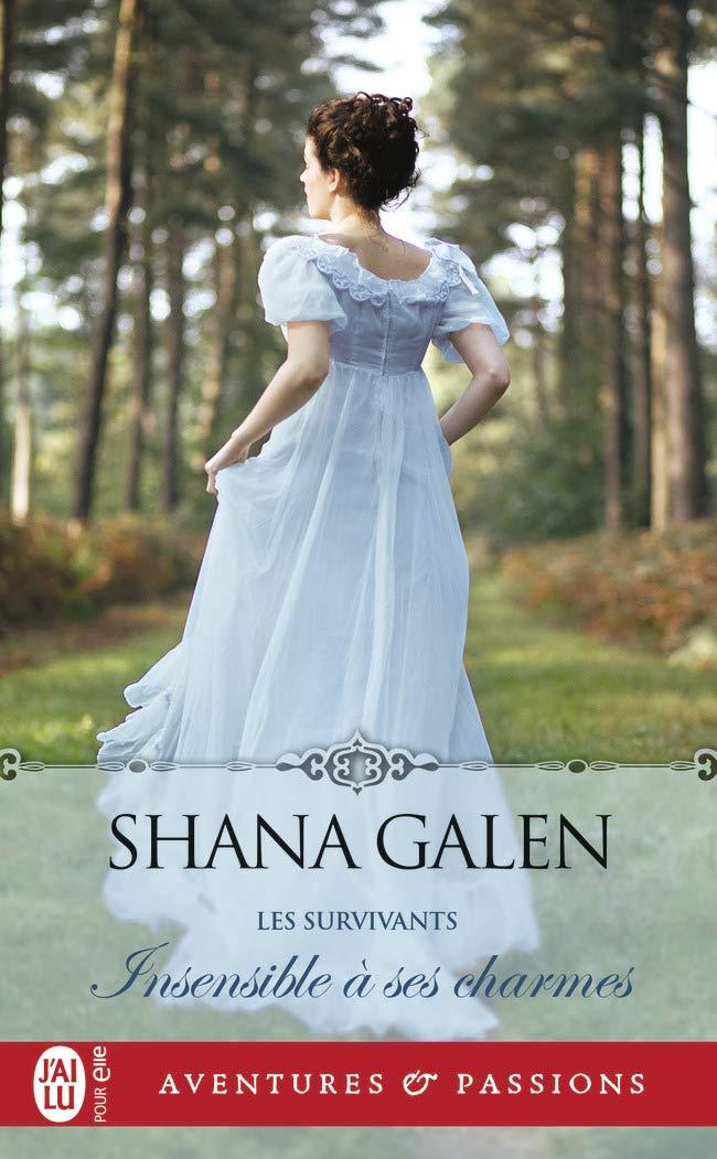 Les Survivants - Tome 3 : Insensible à ses charmes de Shana Galen 61eghf11