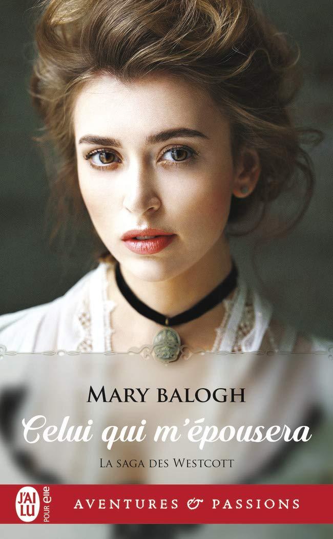 balogh - La saga des Westcott - Tome 3 : Celui qui m'épousera de Mary Balogh 61it6n11
