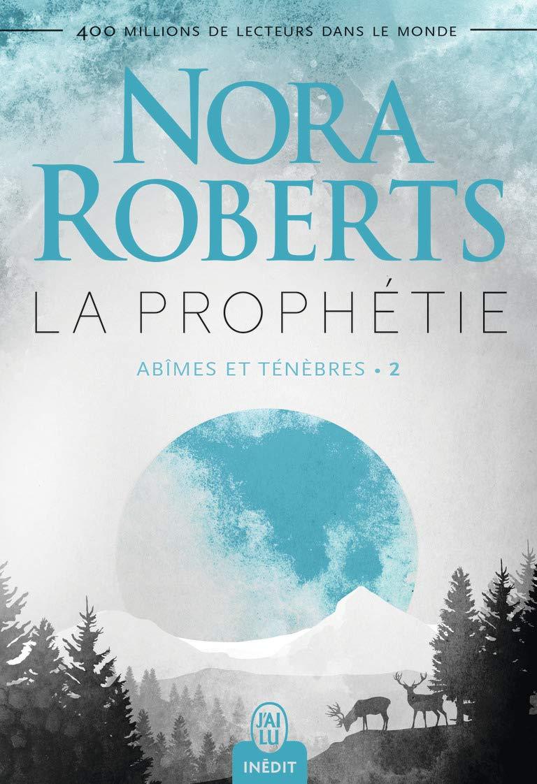 Abîmes et ténèbres - Tome 2 : La prophétie de Nora Roberts 61qmph10
