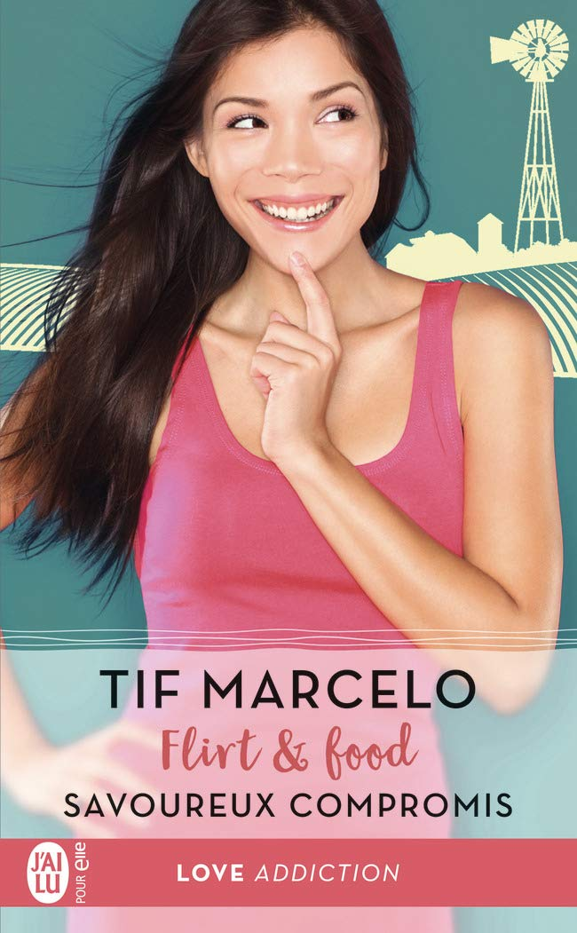 Flirt & Food - Tome 2 : Savoureux compromis de Tif Marcelo 61r3rz11