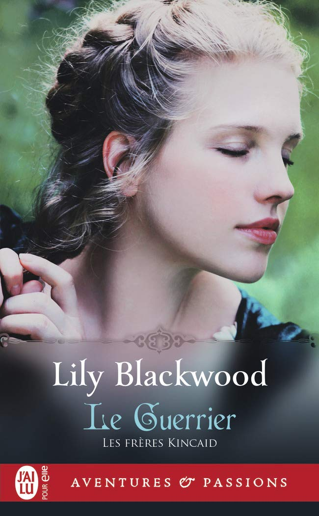 Les frères Kincaid - Tome 3 : Le Guerrier de Lily Blackwood 61ynxy10