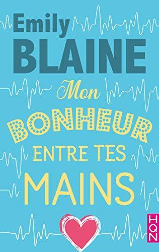 bonheur - Mon bonheur entre tes mains de Emily Blaine (réédition) 66394810