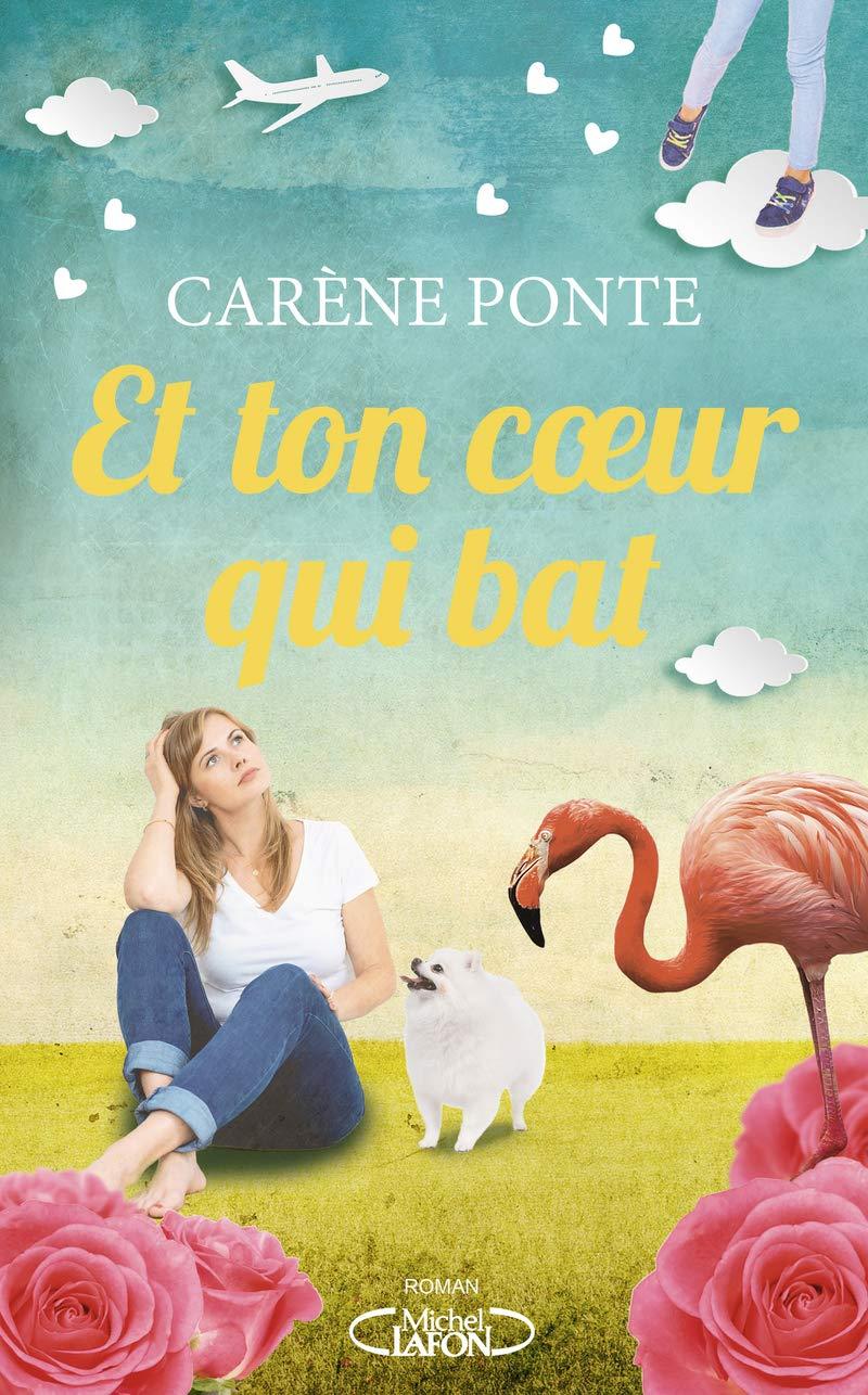 Et ton coeur qui bat de Carène Ponte 71fzew10