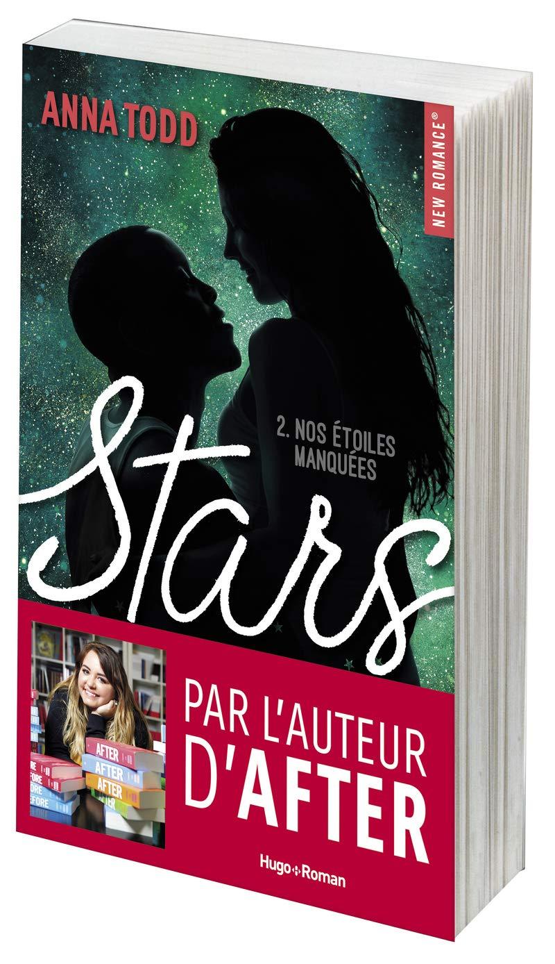 Stars - Tome 2 : Nos étoiles manquées de Anna Todd 71tv2g10