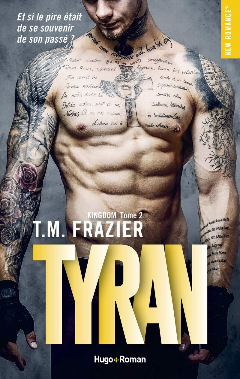 Kingdom - Tome 2 : Tyran de T.M Frazier 71xlzi10