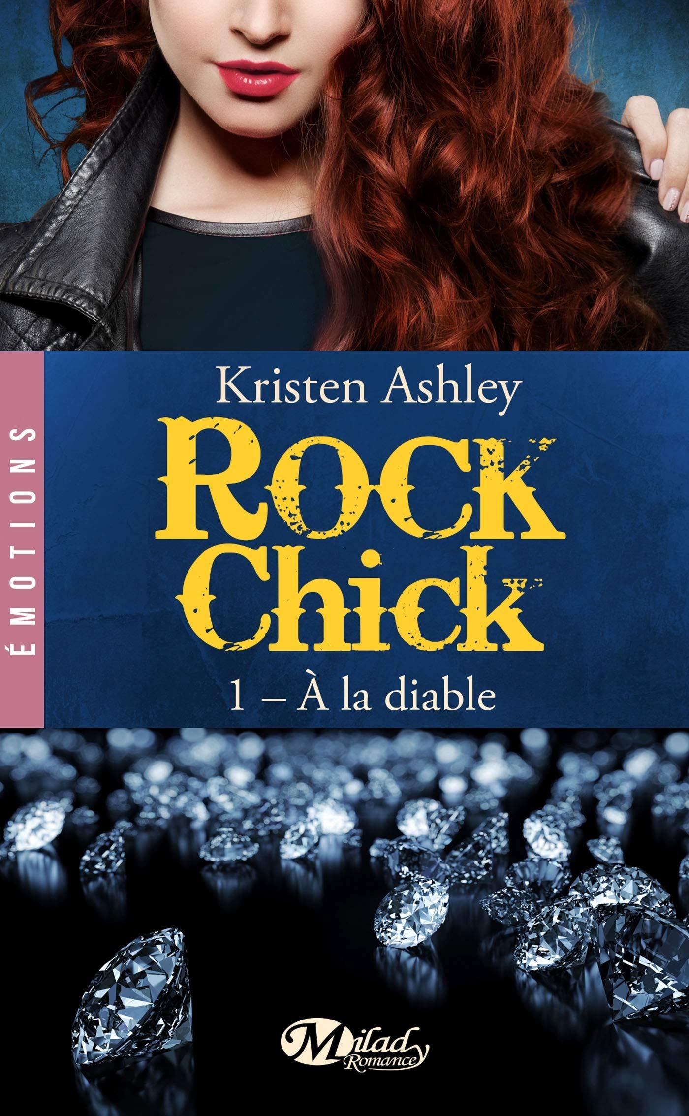 Rock Chick - Tome 1 : À la diable de Kristen Ashley 8141v610