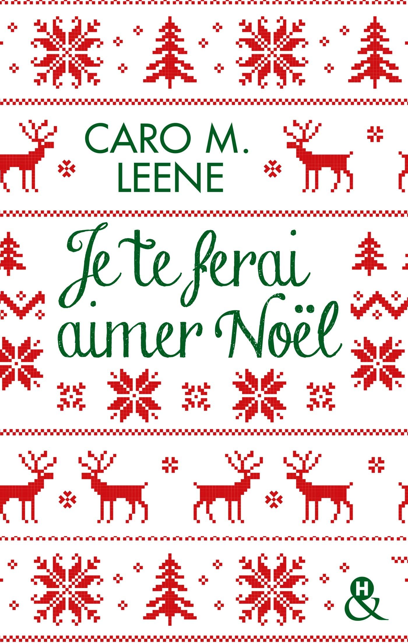 ferai - Je te ferai aimer Noël de Caro M. Leene  814sjc10