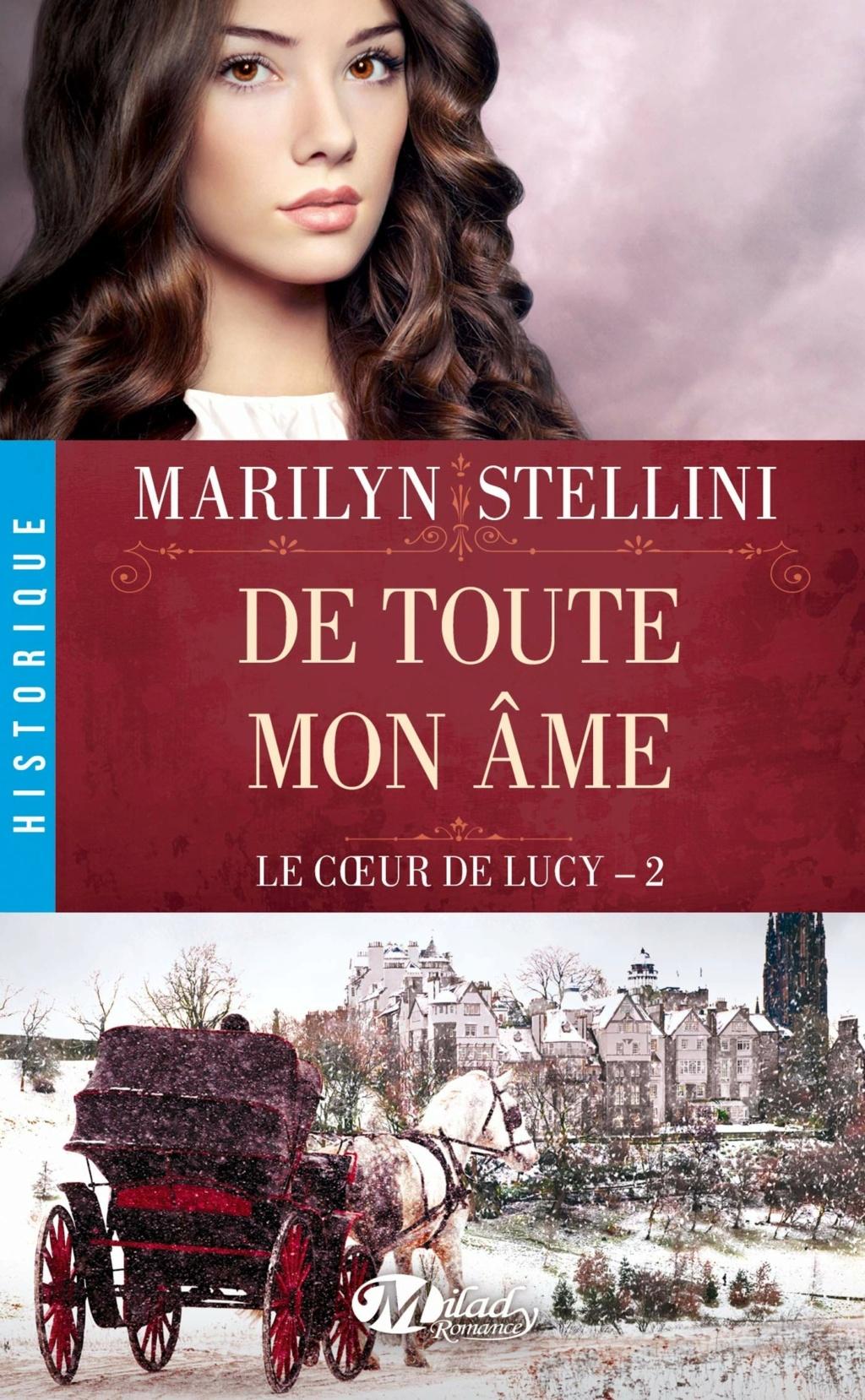Le coeur de Lucy - Tome 2 : De toute mon âme de Marylin Stellini 81ahpi10
