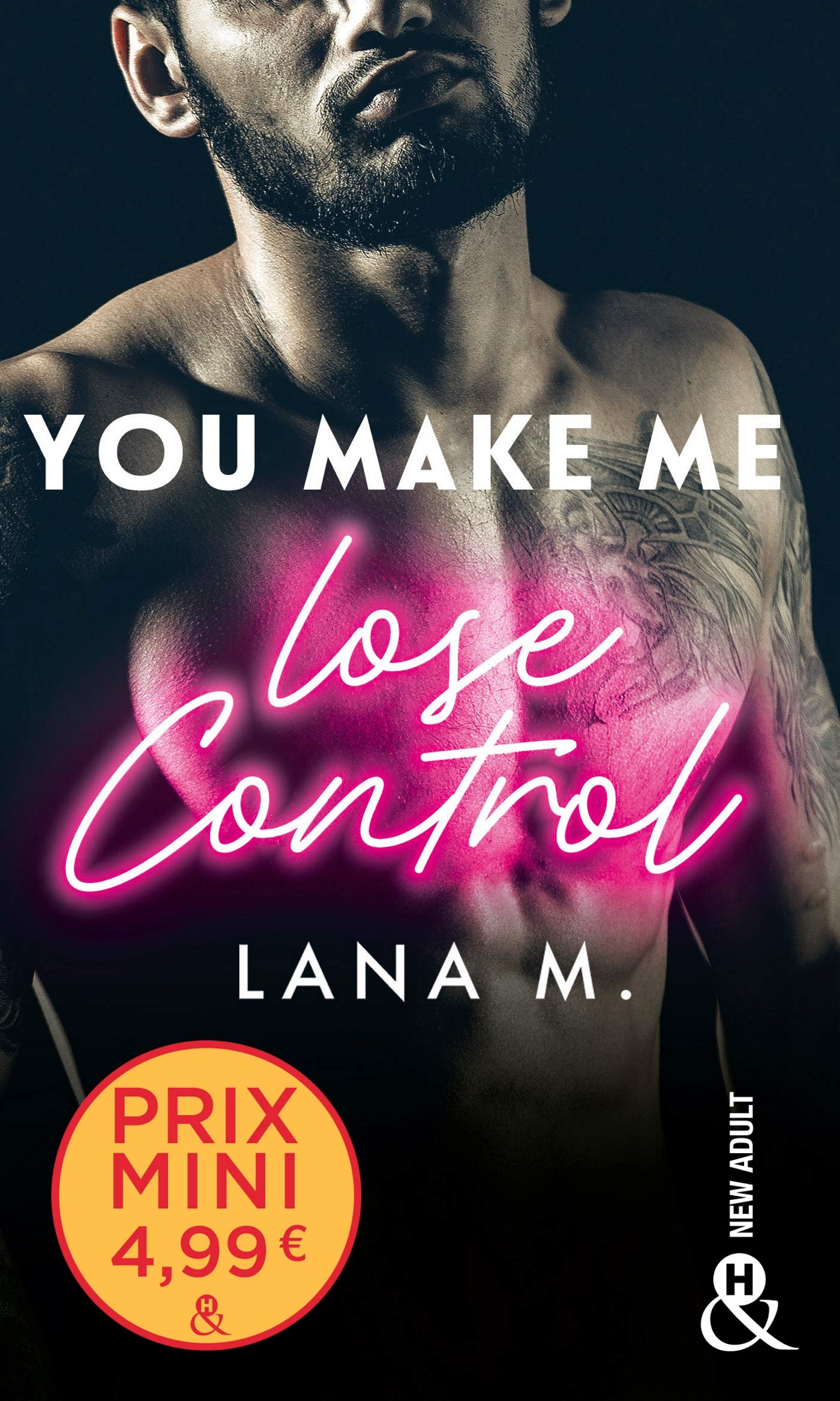 You make me lose control de Lana M. 81cnv011