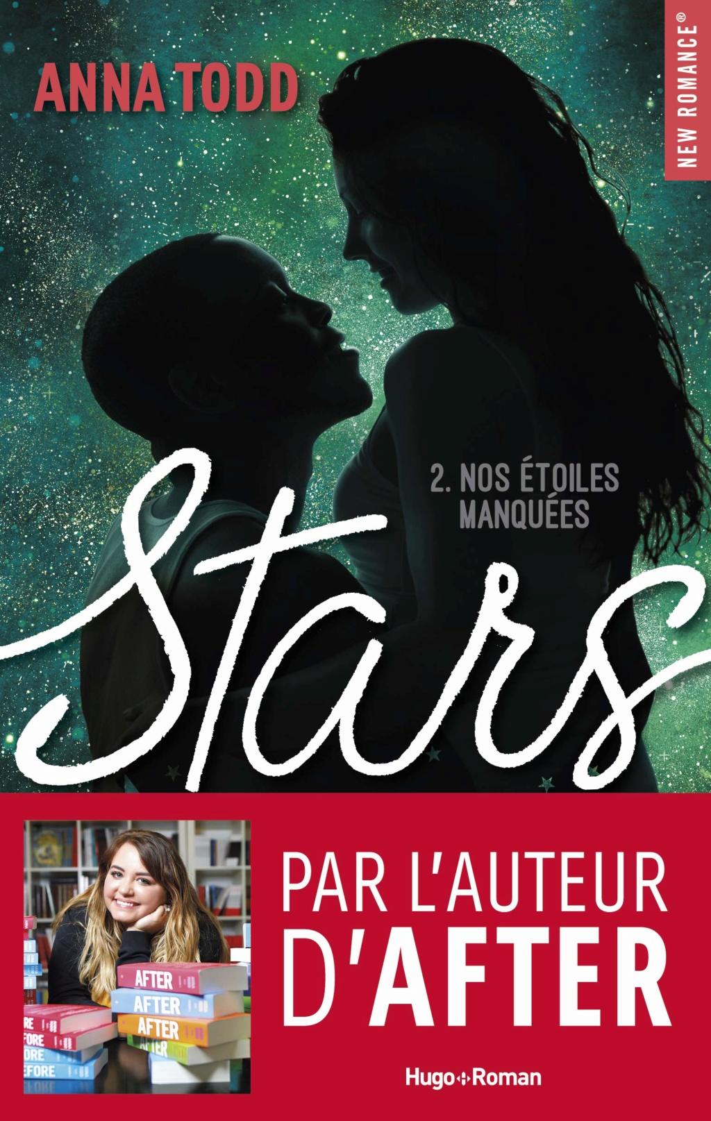 Stars - Tome 2 : Nos étoiles manquées de Anna Todd 81ms8m10