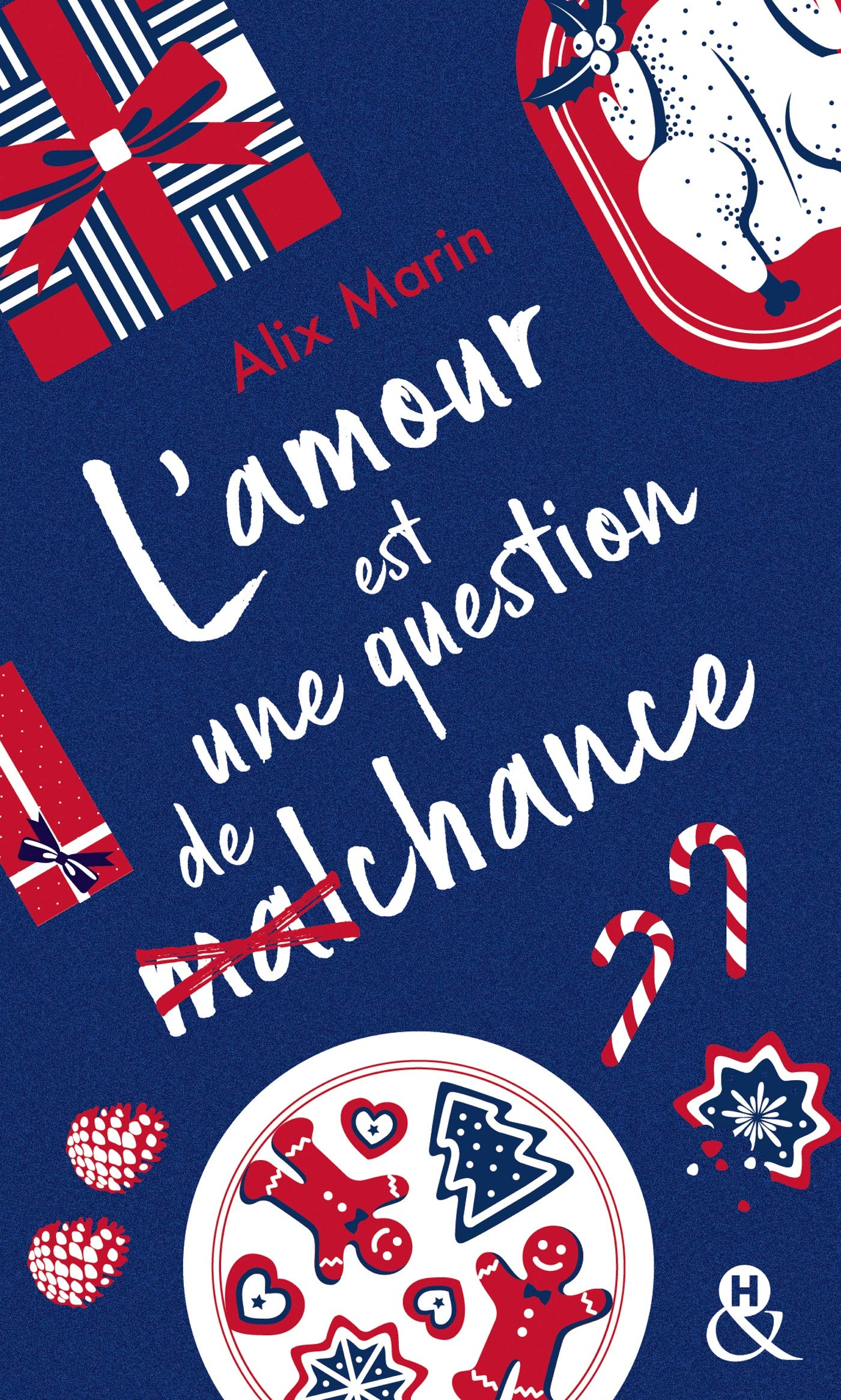 L'amour est une question de (mal)chance de Alix Marin 91izaq10