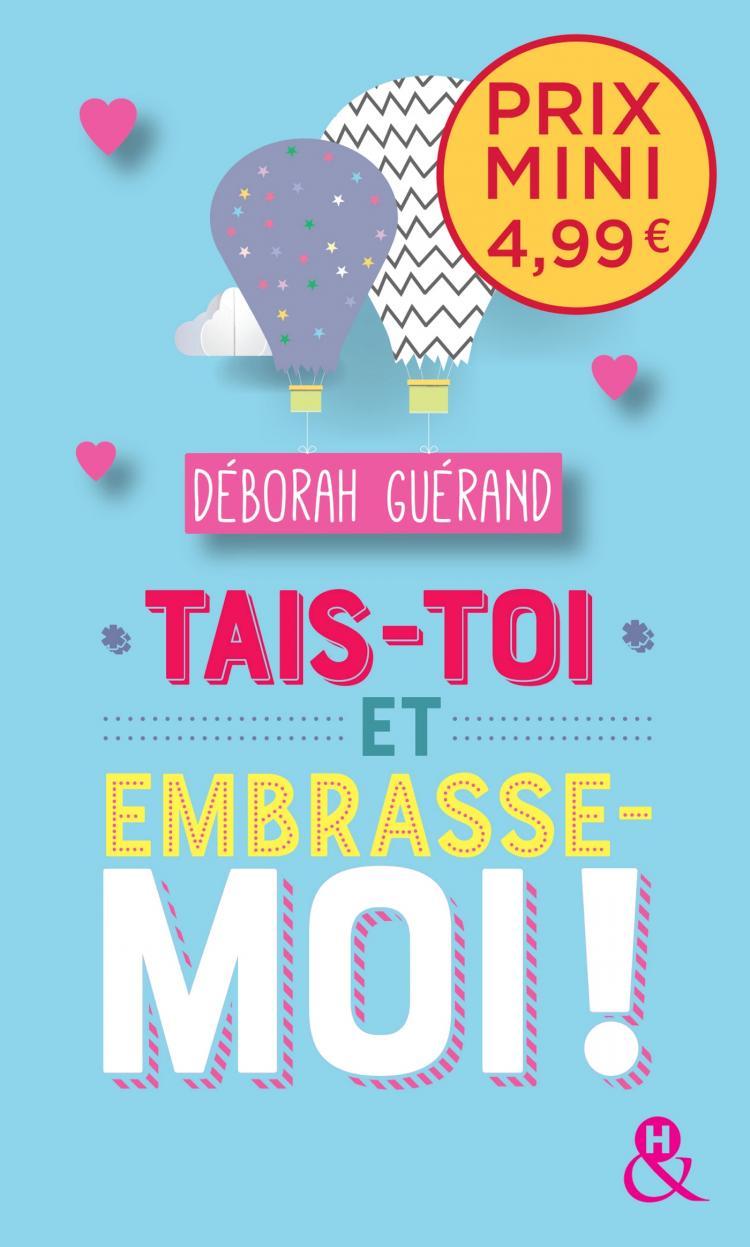 Tais-toi et embrasse-moi ! de Déborah Guérand 97822817