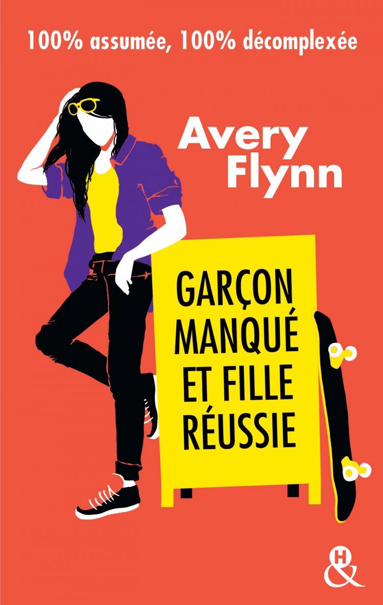 The Hartigans - Tome 3 : Garçon manqué et fille réussie de Avery Flynn 97822829