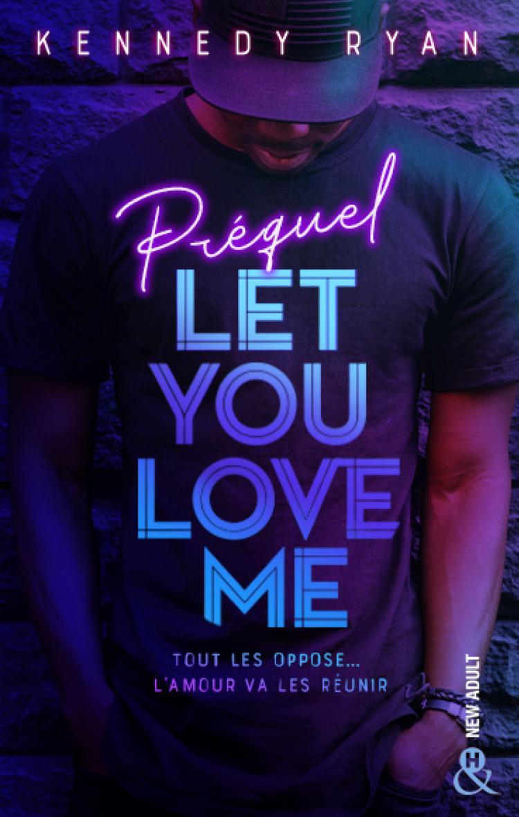 Let you love me - Prequel de Kennedy Ryan 97822834
