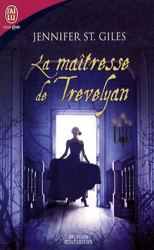 Les Trevelyan - Tome 1 : La maîtresse de Trevelyan de Jennifer St. Giles 97822916