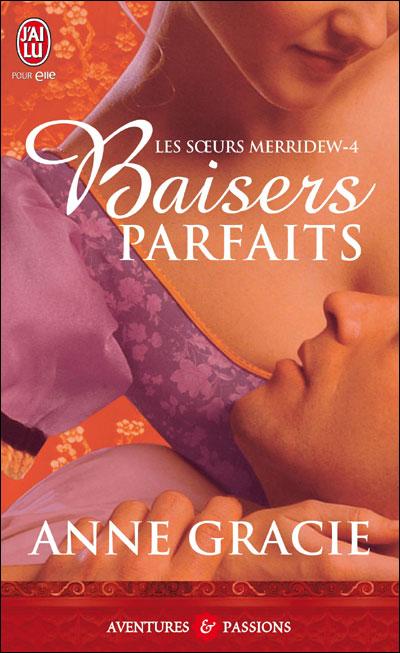 merridew - Les soeurs Merridew - Tome 4 : Baisers parfaits d'Anne Gracie 97822917