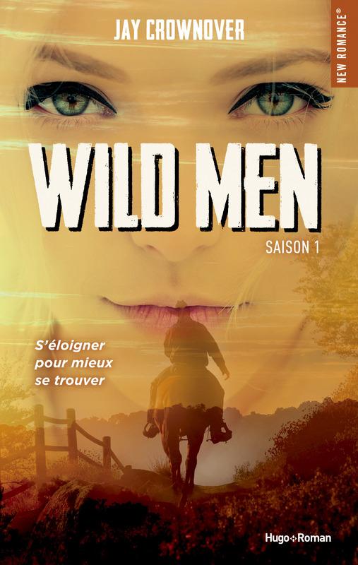 Wild Men - Saison 1 de Jay Crownover 97827513