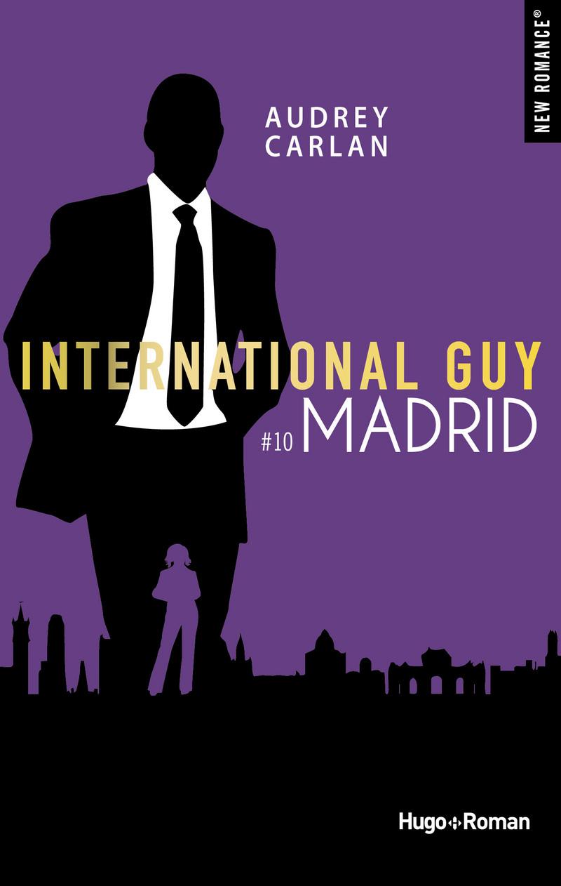 International Guy - Tomes 10 à 12 : Madrid, Rio, Los Angeles de Audrey Carlan 97827517