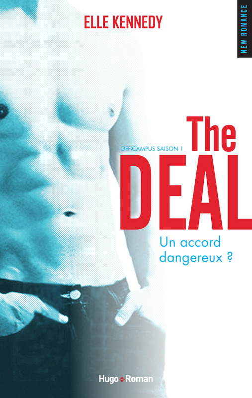 the deal - Off-Campus - Tome 1 : The Deal d'Elle Kennedy 97827521