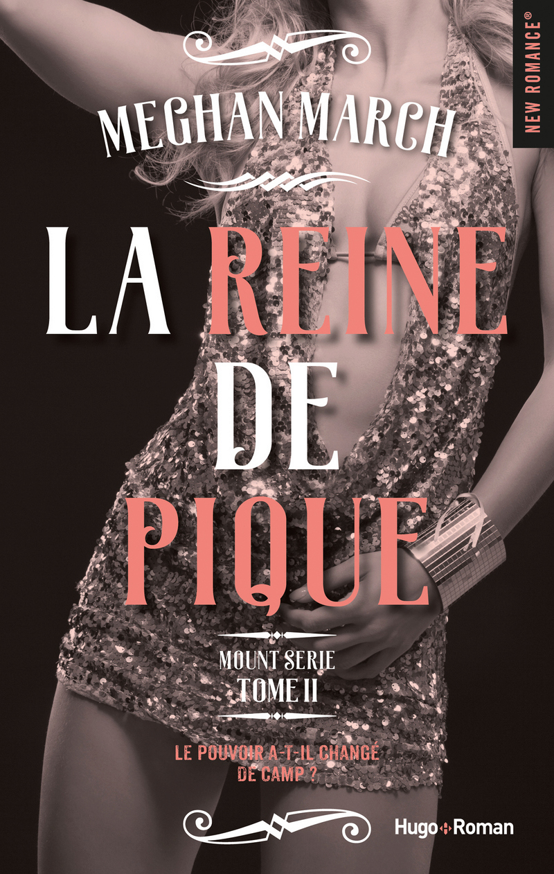 Mount Serie - Tome 2 : La reine de pique de Meghan March 97827523