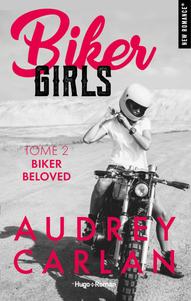 Biker Girls - Tome 2 : Biker beloved de Audrey Carlan 97827527
