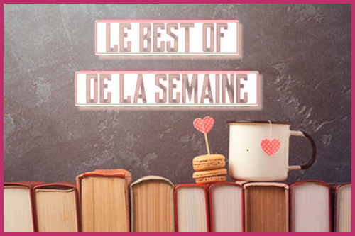 {Recommandations lecture} Le best-of de la semaine ! Best_o10