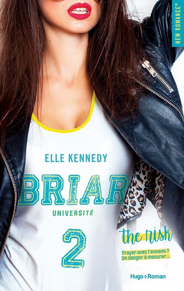 Briar U - Tome 2 : The risk de Elle Kennedy Briar_11