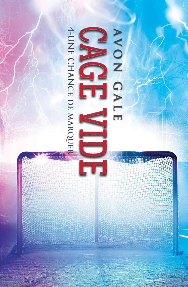 Une chance de marquer - Tome 4 : Cage vide de Avon Gale Cage-v10