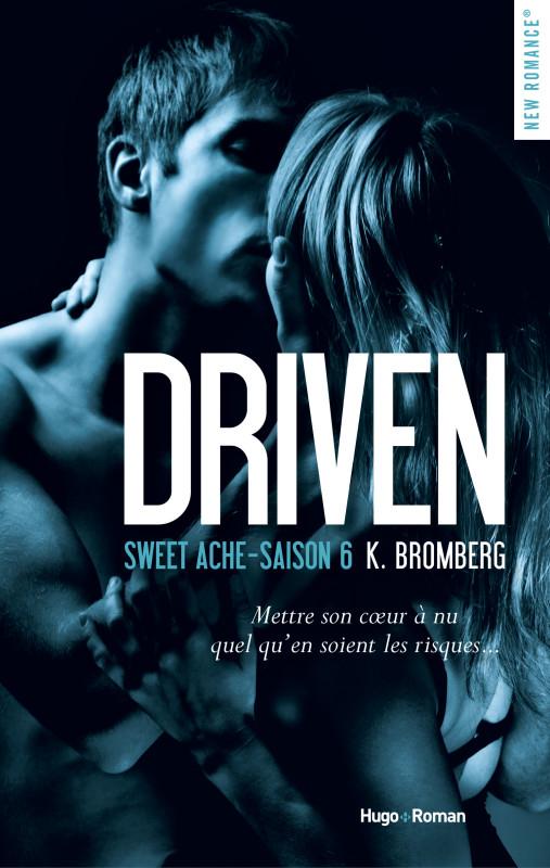 Driven - Saison 6 : Sweet Ache de K. Bromberg Couv-d10