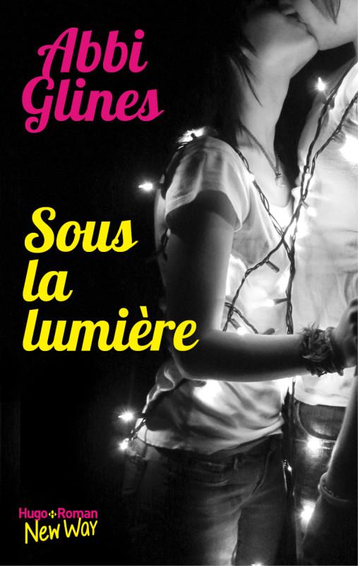 The Field Party - Tome 2 : Sous la lumière d'Abbi Glines Couv-s10