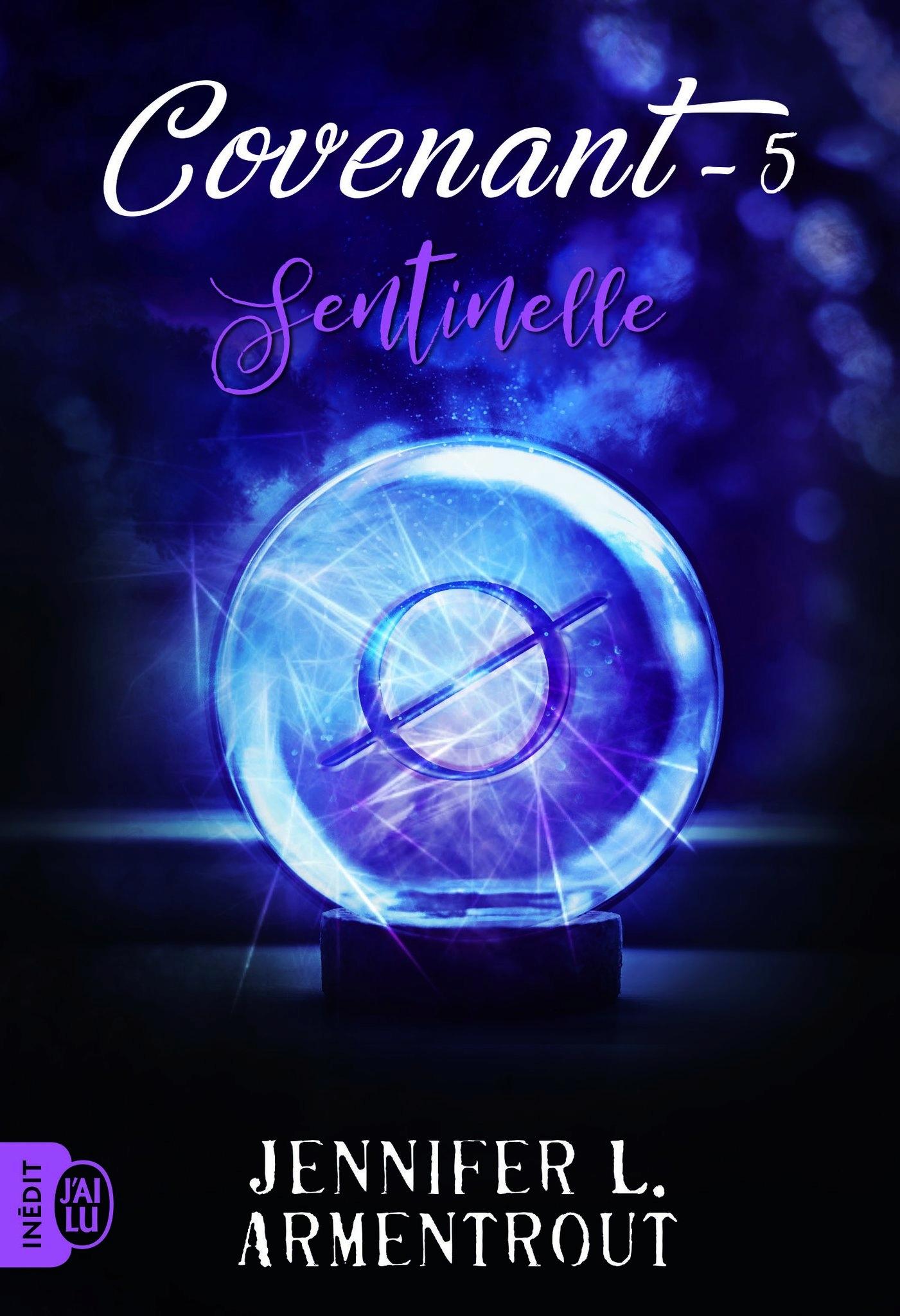 Sentinelle - Covenant - Tome 5 : Sentinelle de Jennifer L. Armentrout D6mqfy10