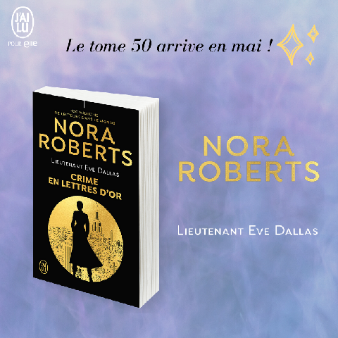 Lieutenant Eve Dallas - Tome 50 : Crime en lettres d'or de Nora Roberts Dallas10