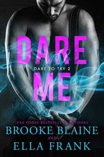 Dare to try - Tome 2 : Dare me de Ella Frank & Brooke Blaine Dareme10
