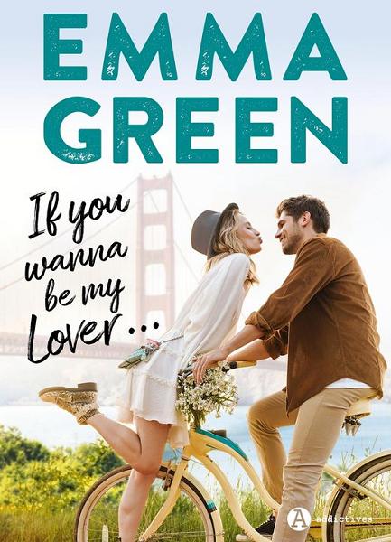 If you wanna be my lover de Emma Green Emma_g10