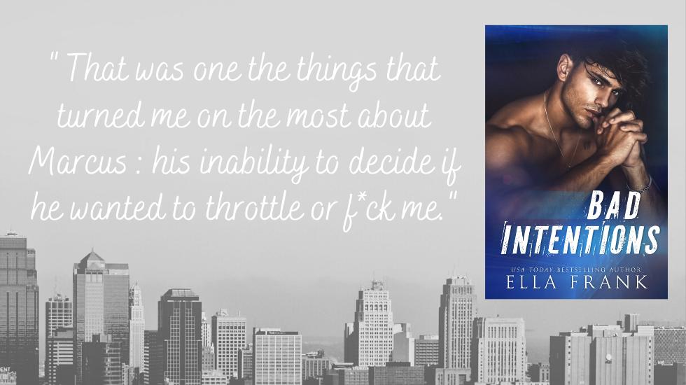 Ella FRank - Intentions - Tome 1 : Bad intentions de Ella Frank En-tzo10