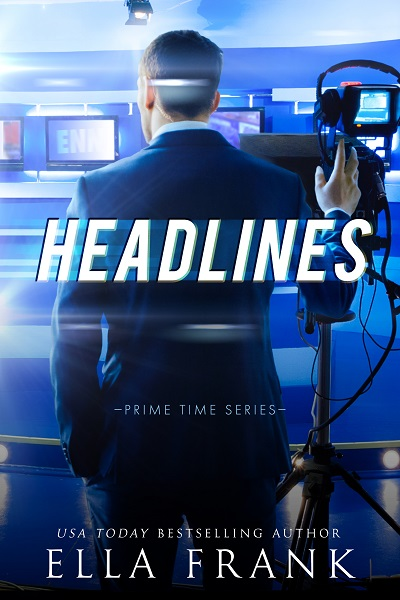 Prime Time - Tome 3 : Headlines de Ella Frank Image410