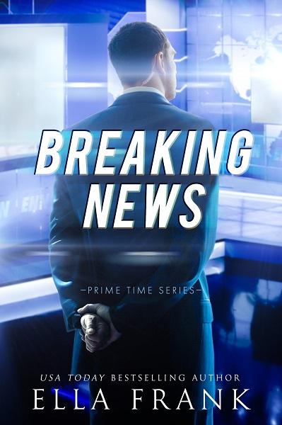 Prime time - Tome 2 : Breaking news de Ella Frank Inside10
