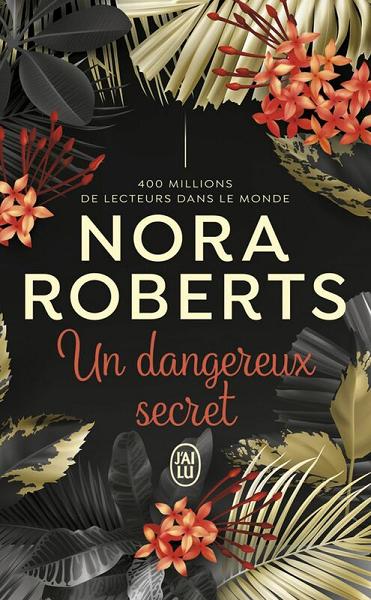 Un dangereux secret de Nora Roberts Nr10