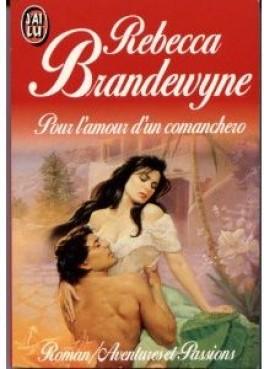 Pour l'amour d'un comanchero de Rebecca Brandewyne Pour-l10