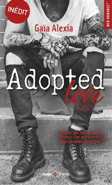 Adopted love - Tome 3 de Gaïa Alexia Sans_t22