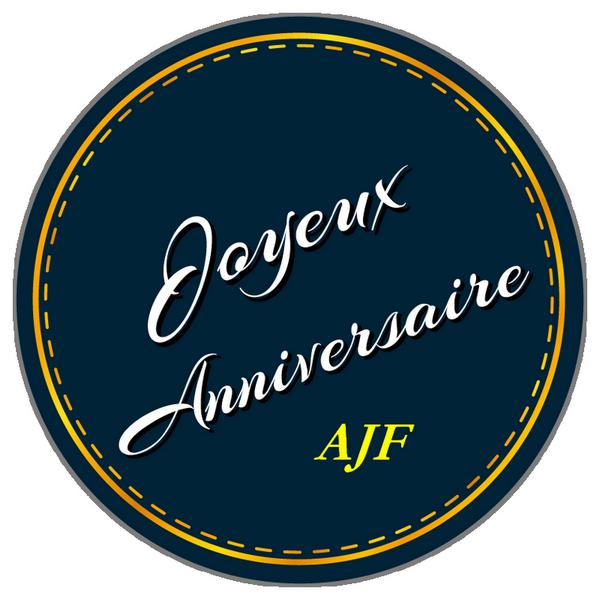 JOYEUX ANNIVERSAIRE AJF Etique12