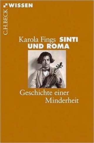"""""""Sinti und Roma. Geschichte einer Minderheit"""", Karola Fings 41ew2u10"""