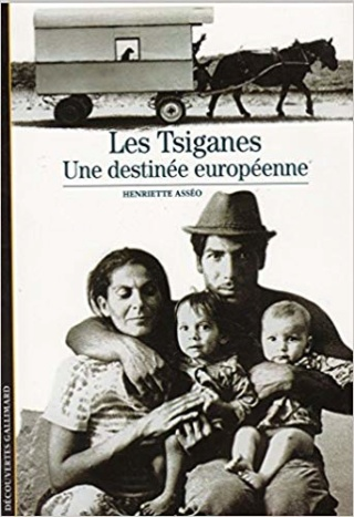 """""""Les Tsiganes : une destinée européenne"""" d'Henriette Asséo Henrie10"""