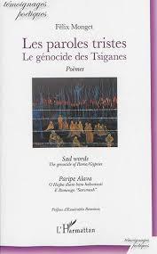 """""""Les paroles tristes : Le génocide des Tsiganes"""" (édition trilingue : Anglais, Romani et Français) (Témoignages poétiques) Les_pa14"""