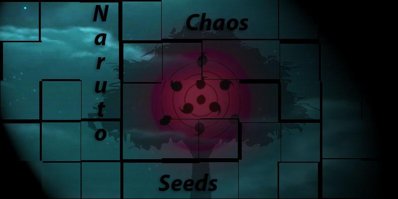 Naruto: Chaos Seeds
