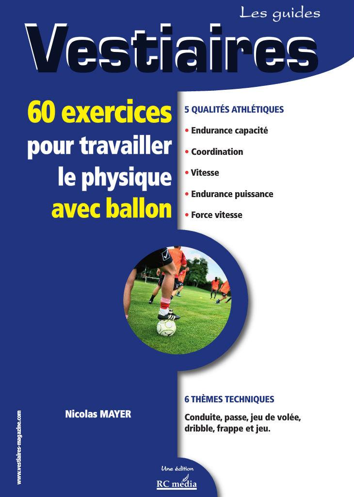 vestiaire 60 exercices pour travailler le physique avec ballon 110