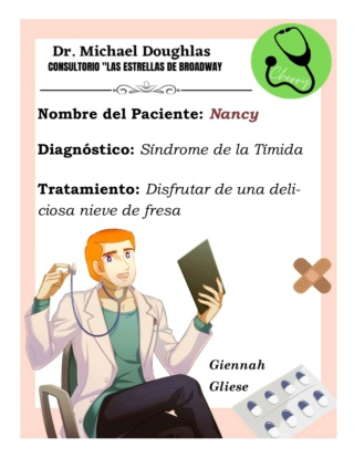 """""""Las estrellas de broadway"""" lanzan la invitación desde sus trincheras para acudir a su consultorio móvil: entregando la Receta médica (firma)) Nancy10"""